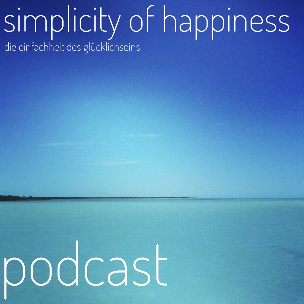 Simplicity of Happiness Podcast
