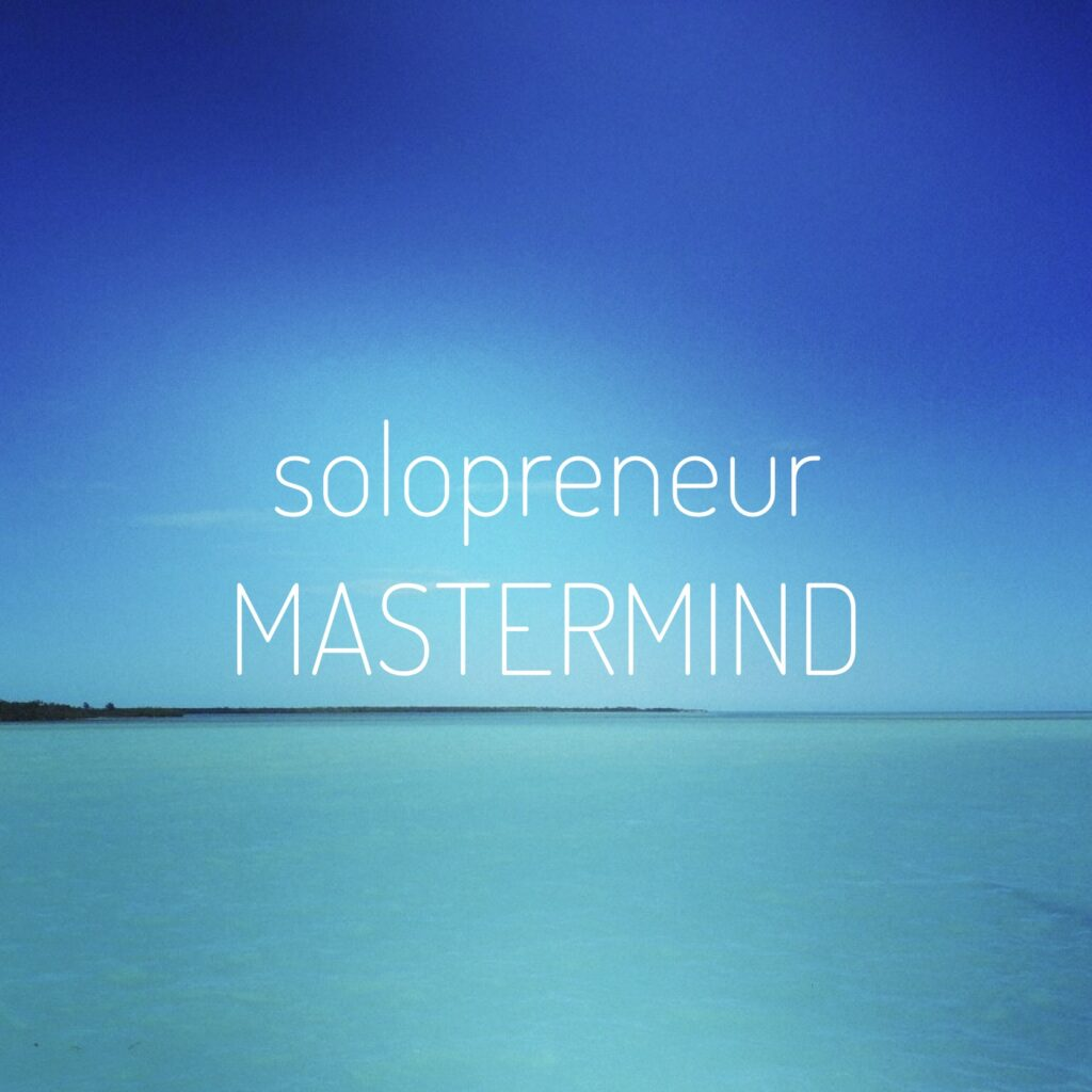 solopreneur mastermind