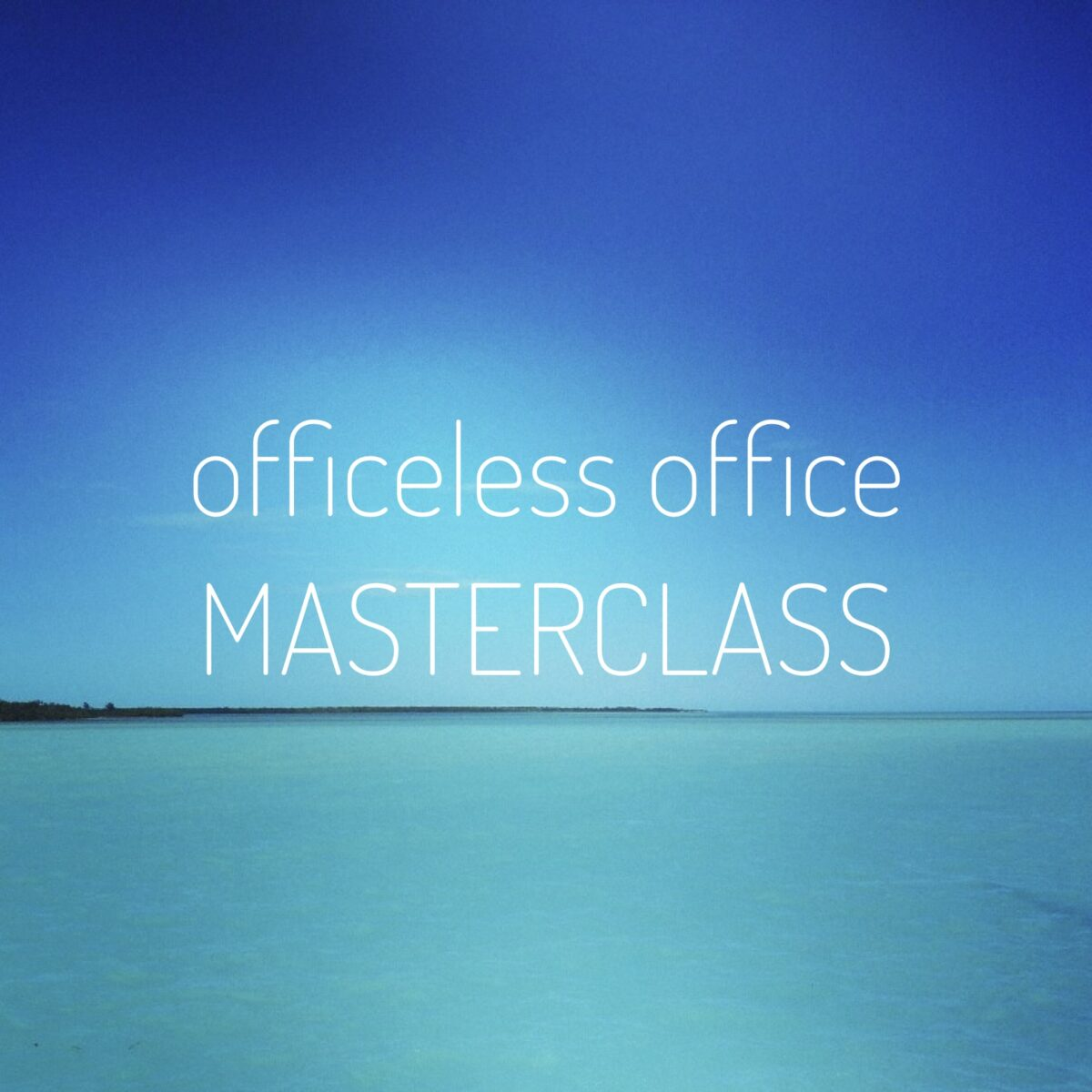 officeless office masterclass